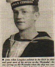 Able Seaman John Allan Langdon served in the Royal Australian Navy in WW II. His last posting was on HMAS Moreton.